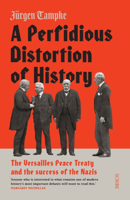 Perfidious Distortion of History