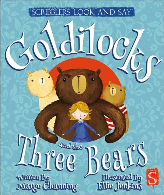 Look and Say: Goldilocks