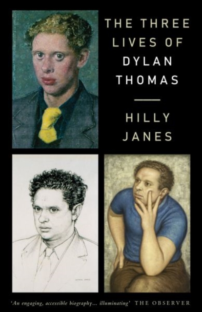 Three Lives of Dylan Thomas