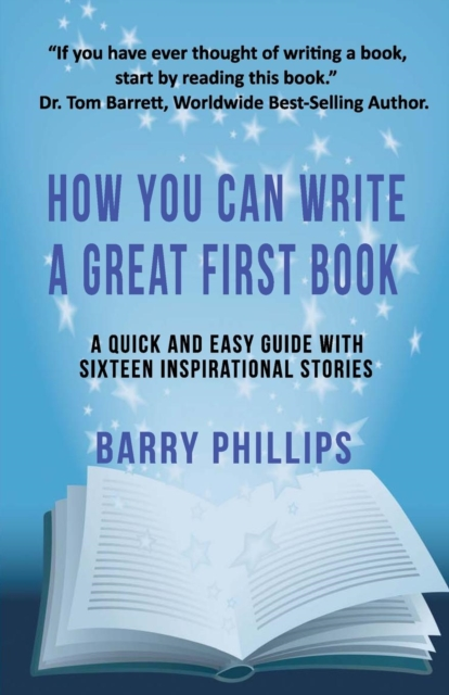 How You Can Write A Great First Book