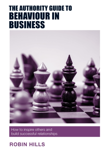 Authority Guide to Behaviour in Business