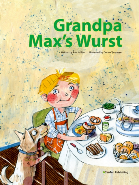 Grandpa Max's Wurst