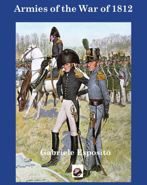 Armies of The War of 1812