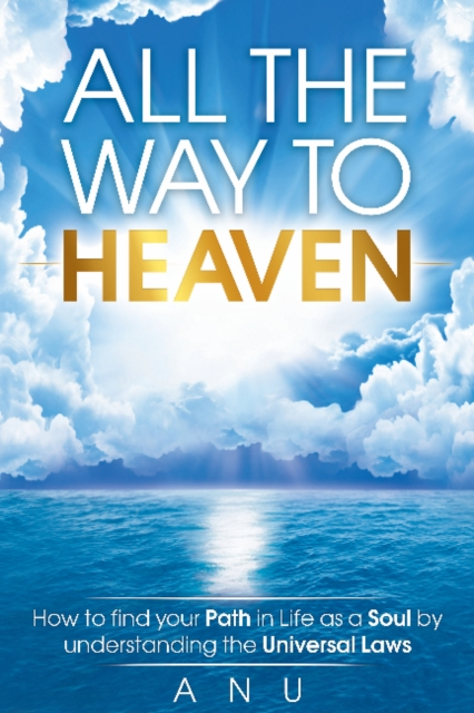 All the Way to Heaven