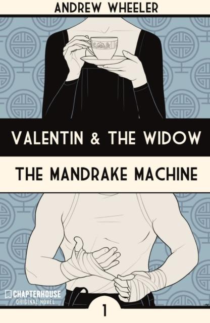 Valentin and The Widow: The Mandrake Machine