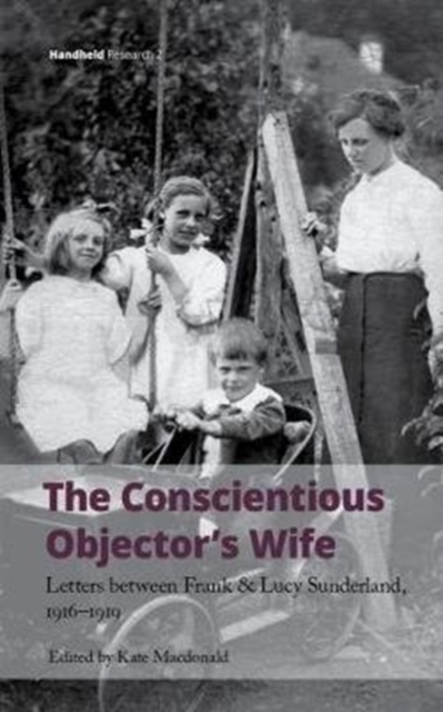 Conscientious Objector's Wife, 1916-1919