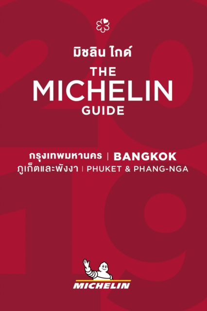 Bangkok, Phuket & Phang Nga - The MICHELIN guide 2019