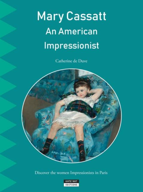 Mary Cassatt, an American Impressionist