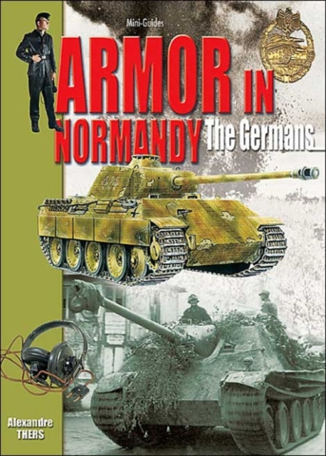 Armor in Normandy - the Germans