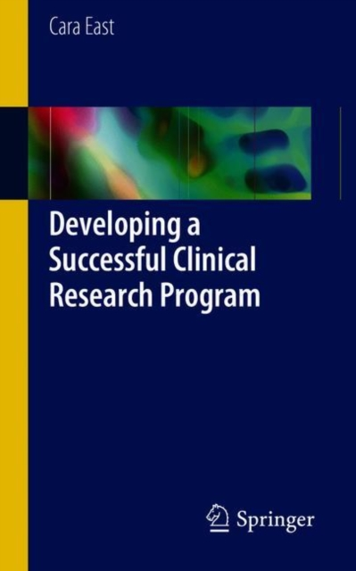 Developing a Successful Clinical Research Program