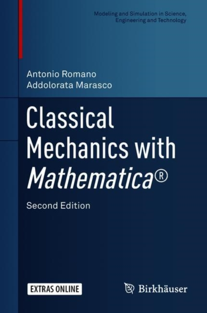 Classical Mechanics with Mathematica (R)