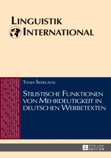 Stilistische Funktionen Von Mehrdeutigkeit in Deutschen Werbetexten