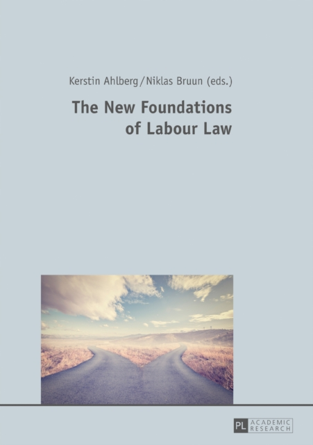 New Foundations of Labour Law