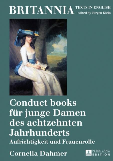 Conduct Books Fuer Junge Damen Des Achtzehnten Jahrhunderts