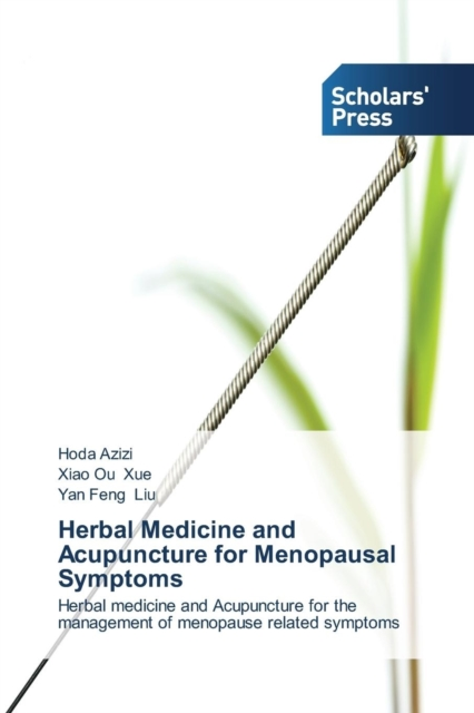Herbal Medicine and Acupuncture for Menopausal Symptoms