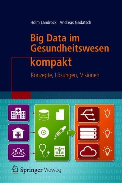 Big Data im Gesundheitswesen kompakt