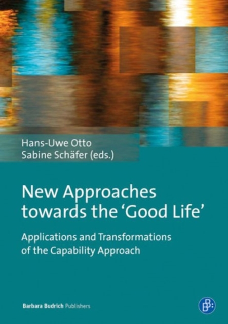 New Approaches Towards the 'Good Life'