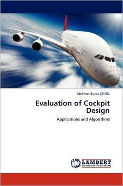 Evaluation of Cockpit Design