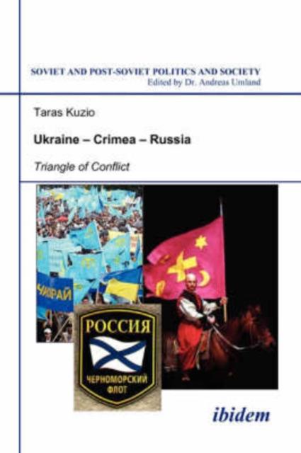 Ukraine-Crimea-Russia - Triangle of Conflict