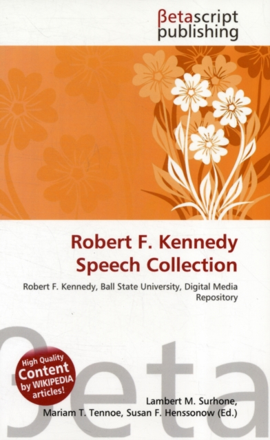 Robert F. Kennedy Speech Collection