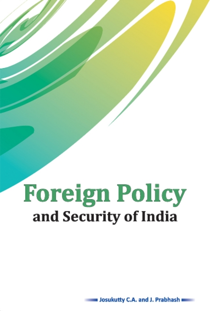 Foreign Policy and Security of India