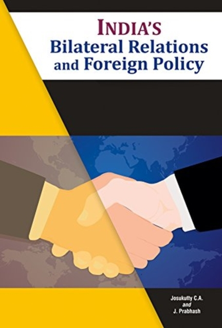 India's Bilateral Relations and Foreign Policy