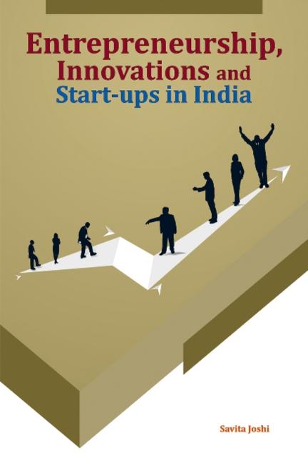 Entrepreneurship, Innovations & Start-Ups in India