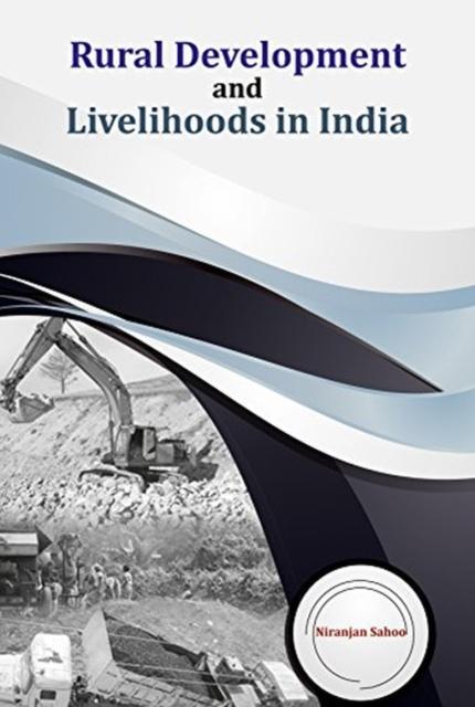Rural Development and Livelihoods in India