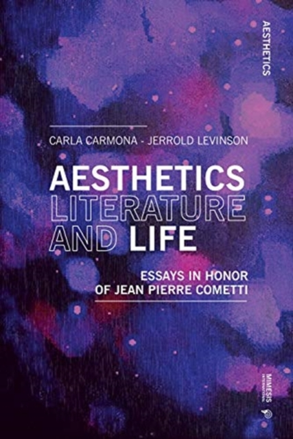 Aesthetics, Literature, and Life