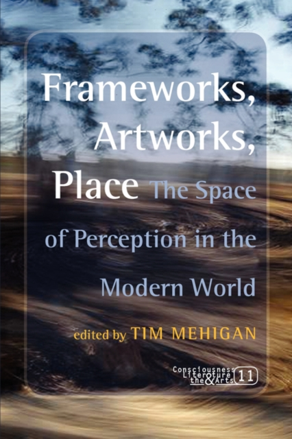 Frameworks, Artworks, Place