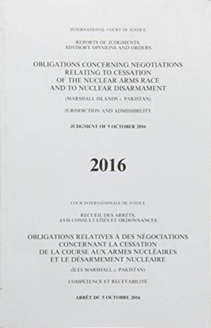 Obligations concerning negotiations relating to cessation of the nuclear arms race and to nuclear disarmament