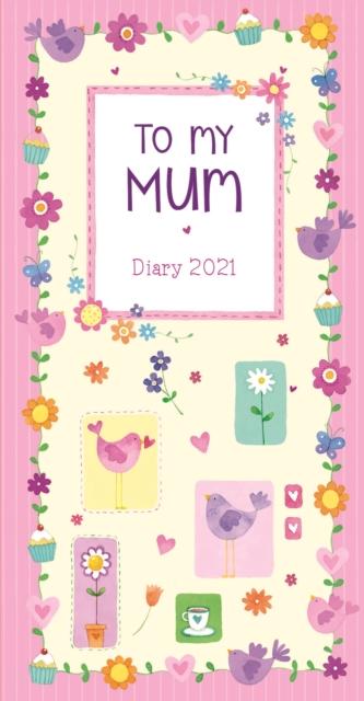 To My Mum Slim Diary 2021