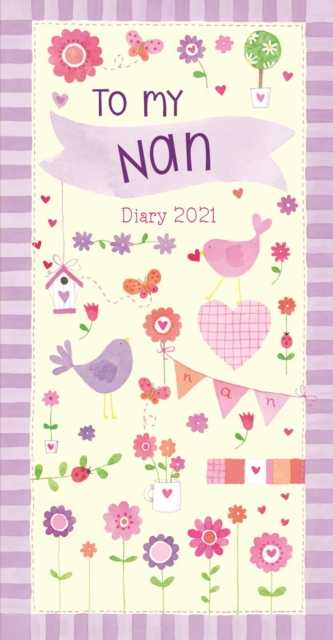 To My Nan Slim Diary 2021