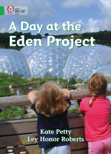 Day at the Eden Project
