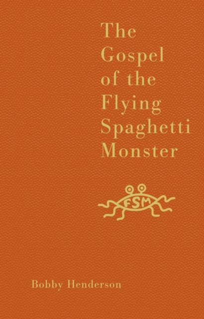 Gospel of the Flying Spaghetti Monster
