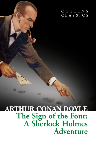 The Sign of the Four (Collins Classics)