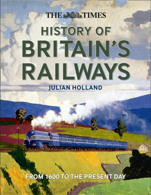 Times History of Britain's Railways