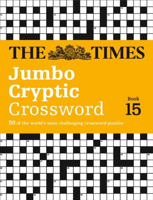 Times Jumbo Cryptic Crossword Book 15