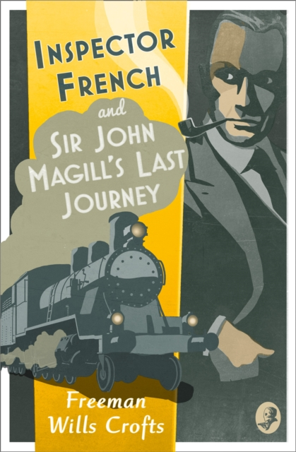 Inspector French: Sir John Magill's Last Journey