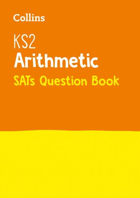 KS2 Maths Arithmetic SATs Practice Question Book
