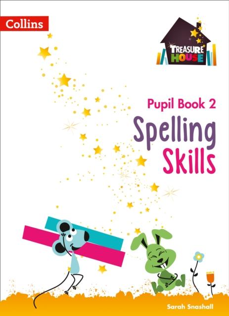 Spelling Skills Pupil Book 2