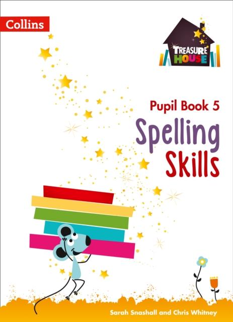 Spelling Skills Pupil Book 5