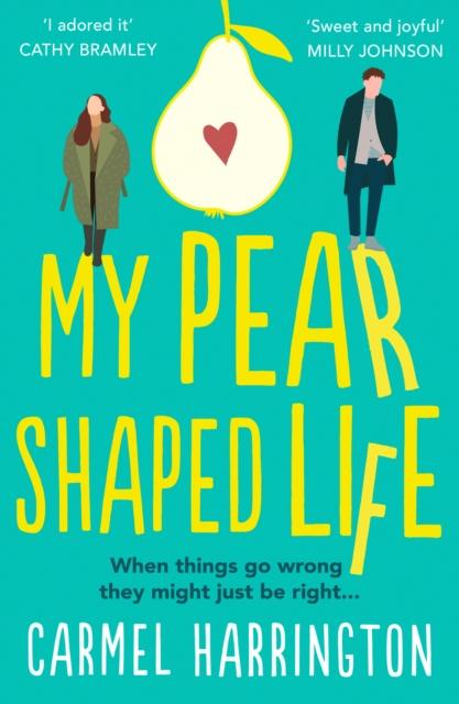 My Pear-Shaped Life
