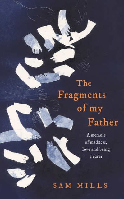 Fragments of my Father