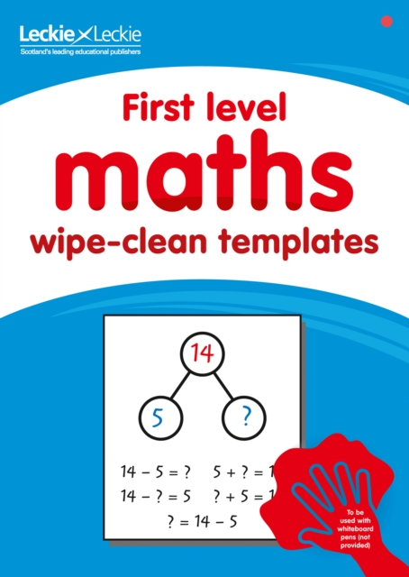 First Level Wipe-Clean Maths Templates for CfE Primary Maths