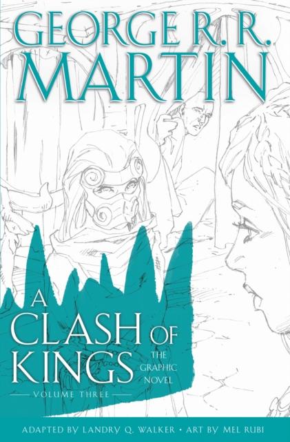 Clash of Kings: Graphic Novel, Volume Three