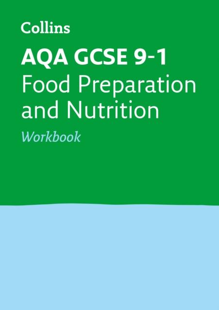 AQA GCSE 9-1 Food Preparation and Nutrition Workbook