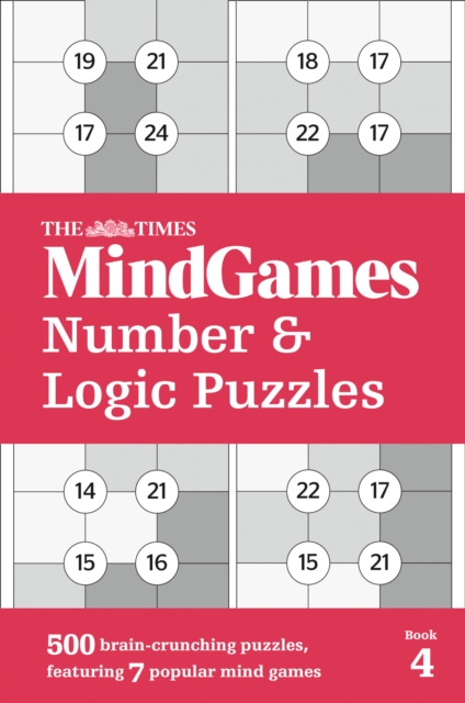 Times MindGames Number and Logic Puzzles Book 4