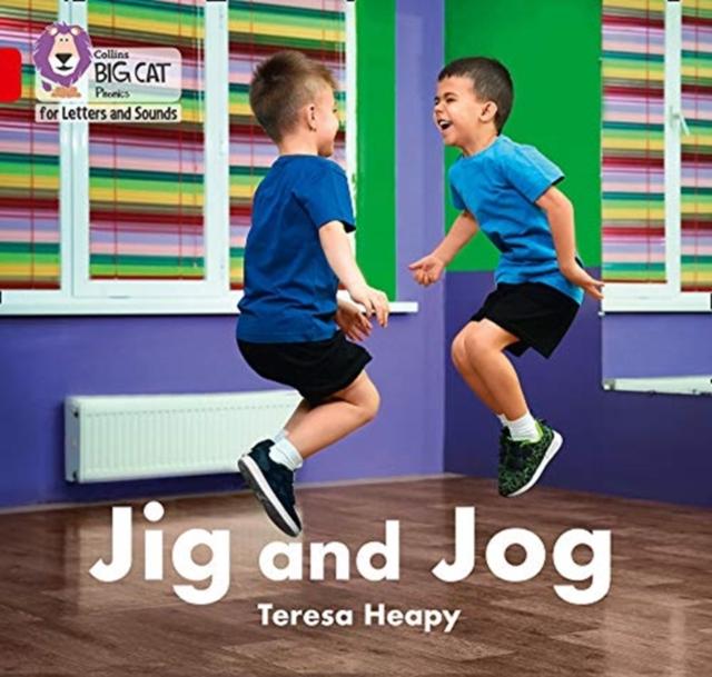 Jig and Jog