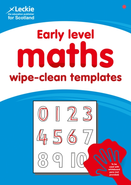 Early Level Wipe-Clean Maths Templates for CfE Primary Maths